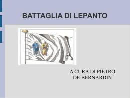 BATTAGLIA DI LEPANTO - Polo della ValBoite