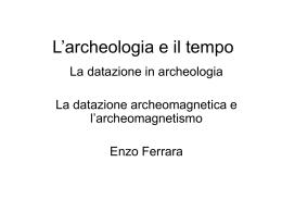 Lezione A: L`archeologia e il tempo
