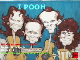 """I Pooh (Marcuzzi, Vlashi e Zani) - Istituto Comprensivo """"GB Rubini"""""""