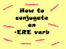 How to conjugate an -ERE verb