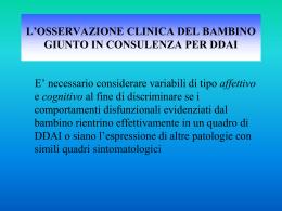 l`osservazione clinica del bambino giunto in consulenza per ddai