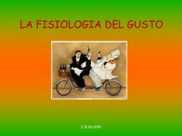 LA FISIOLOGIA DEL GUSTO