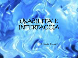 USABILITA` E INTERFACCIA
