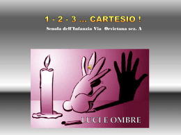 1,2,3 Cartesio LUCI E OMBRE