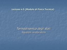 Termodinamica degli stati - modelli liquido, vapore e gas