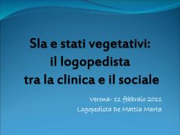 Sla e stati vegetativi permanenti: il logopedista tra la clinica e il sociale
