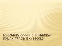 STATI REGIONALI ITALIANI NEL `400