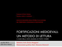 FORTIFICAZIONI MEDIOEVALI: Un metodo di lettura. Il caso della