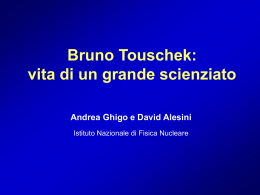 Bruno Touschek - Laboratori Nazionali di Frascati