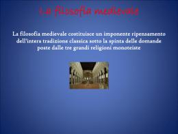 La filosofia medievale La filosofia medievale