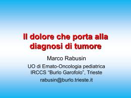 Il dolore che porta alla diagnosi di tumore