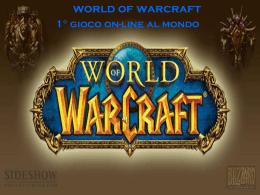 World of Warcraft - Liceo scientifico Michelangelo