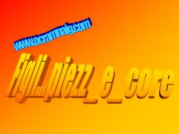 Figli...piezz_e_core