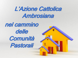 Three Growing Houses - Azione Cattolica Ambrosiana