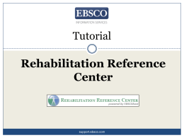 Rehabilitation Reference Center Tutorial