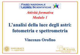 L`analisi della luce degli astri: fotometria e spettrometria