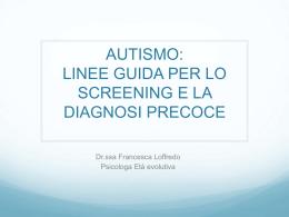 Autismo Linee Guida per la Diagnosi Precoce