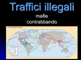 Traffici illegali mafie contrabbando
