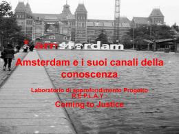 Amsterdam e i suoi canali della conoscenza