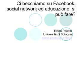 """Prof.ssa Elena Pacetti: """"ci becchiamo su Facebook""""( materiale"""