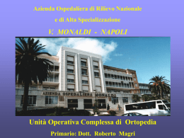 Dott. Roberto Magri LA PROTESI MONOCOMPARTIMENTALE