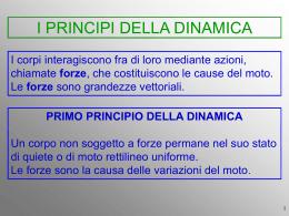 VI LEZIONE: 3 PRINCIPI DELLA DINAMICA (Forze)