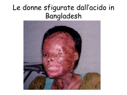 Le donne sfigurate dall`acido in Bangladesh