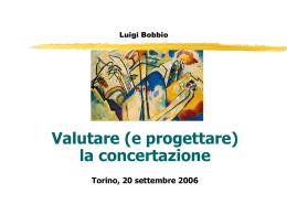 Valutare la concertazione - L.Bobbio