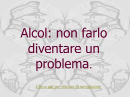 Alcol: non farlo diventare un problema