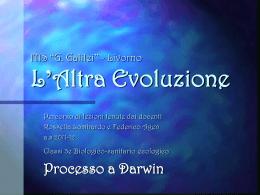 (formato ppt) Progetto Evoluzionismo, Processo, prof