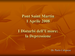 Pont Saint Martin 1 Aprile 2008 I Disturbi dell`Umore: la Depressione
