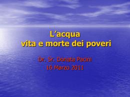 L`acqua dei poveri : vita e morte