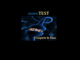 NEURO-test: completa la frase, intruso, numeri, vero/falso.