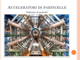 """Acceleratori di particelle - """"Cuoco-Campanella"""""""