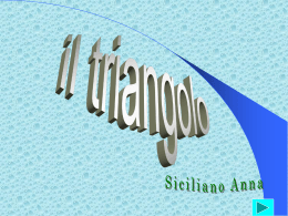 IL TRIANGOLO (Anna)