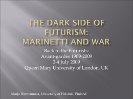 The dark side of futurism: Marinetti and the war