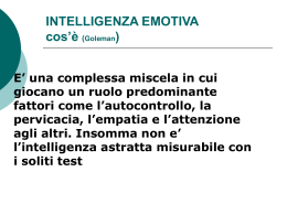 INTELLIGENZA EMOTIVA cos`è (Goleman) E` una - Area-c54