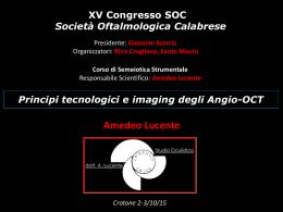 Principi tecnologici e imaging degli Angio-OCT