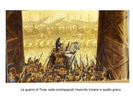La guerra di Troia - autonomia82.gov.it