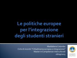 Le politiche europee per l`integrazione degli