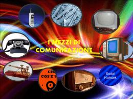 """I MEZZI DI COMUNICAZIONE - Istituto Comprensivo """"GB Rubini"""""""