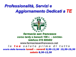 Professionalità, Servizi e Aggiornamento Dedicati a TE farmacia san