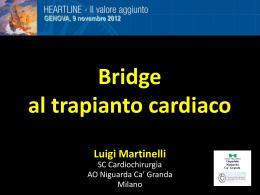 """Bridge"" al trapianto cardiaco"