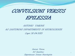 Antonio Varone – Convulsioni versus epilessia