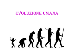 EVOLUZIONE UMANA SIMONA E VITTORIA