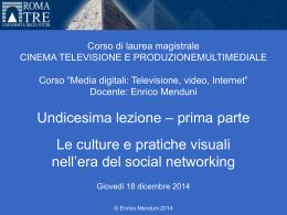 Media digitali 2014-15 Lezione 11, Parte I