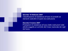 Decreto 16 febbraio 2007 Classificazione di resistenza al fuoco di