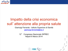 Impatto della crisi economica sull`attenzione alla propria