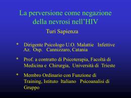 La perversione come negazione della nevrosi nell`HIV