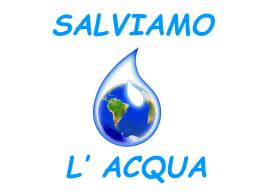 Salviamo l`acqua